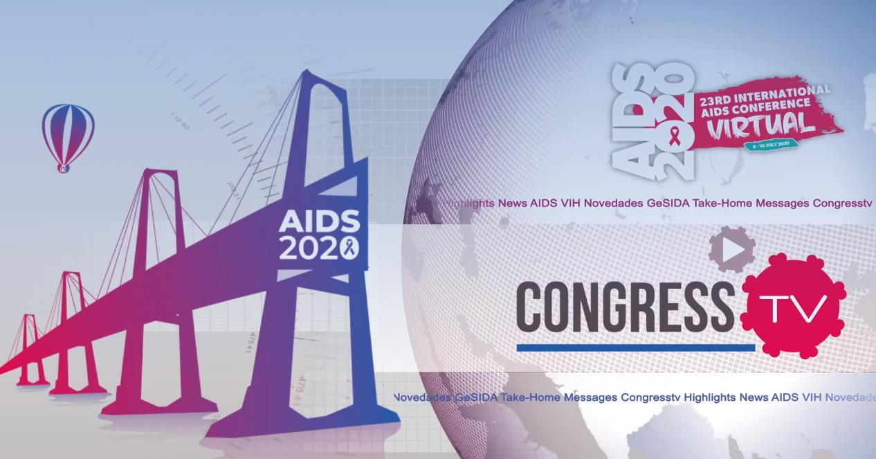 AIDS 2020 Virtual y HIV Glasgow 2020 Virtual: Las dos grandes citas científicas internacionales de este año, celebradas con el punto de mira en el SARS-CoV-2